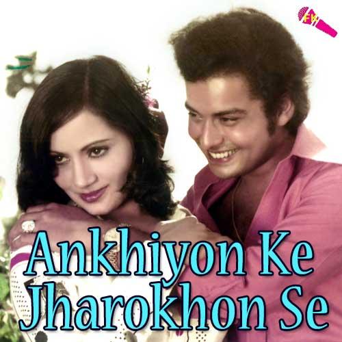 Ankhiyon ke jharokhon se all songs download or listen free.