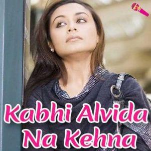 Kabhi-Alvida-Na-Kehna-Mitwa-Without-Chorus