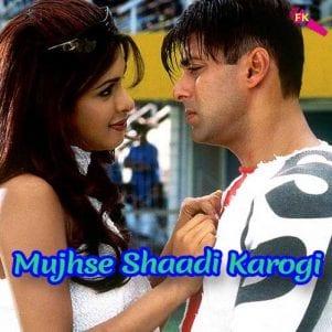 Mujhse-Shaadi-Karogi-Mujhse-Shaadi-Karogi