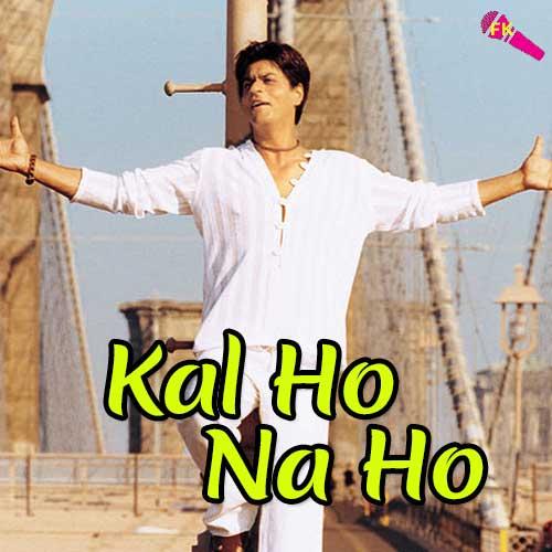 कल हो न हो kal ho naa ho title song lyrics in hindi sonu.