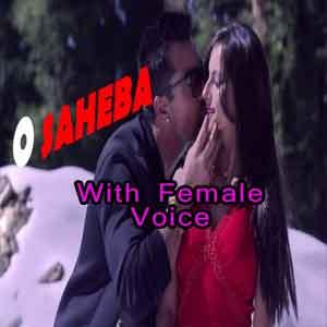 O Saheba With Female Voice
