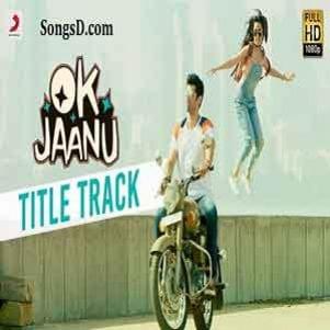 Ok Jaanu Title HQ Free Karaoke