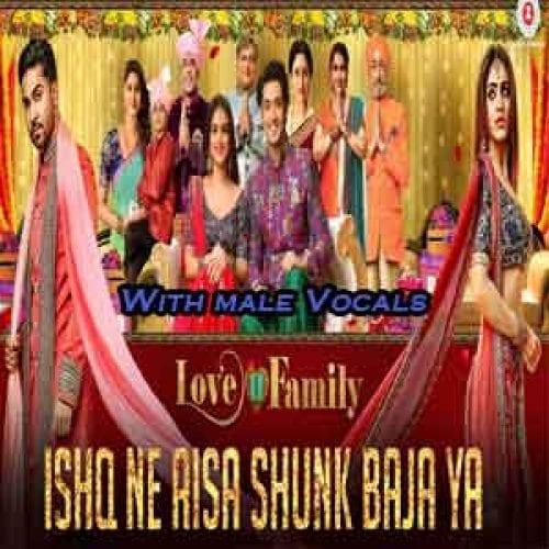 Ishq Ne Aisa Shunk Baja Ya With Male Vocals Free Karaoke