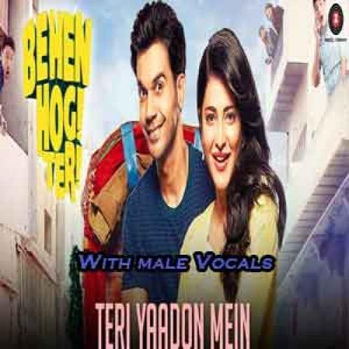 Teri Yaadon Mein With Male Vocals Free Karaoke