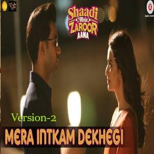 Mera Intkam Dekhegi (Version 2) Free Karaoke