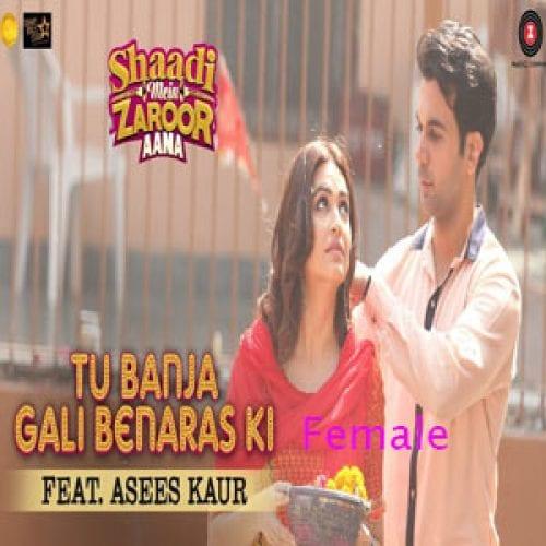 Tu Banja Gali Benaras (Female) Free Karaoke