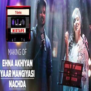 Ehna Akhiyan Yaar Mangiyasi T - Series Mixtape Free Karaoke