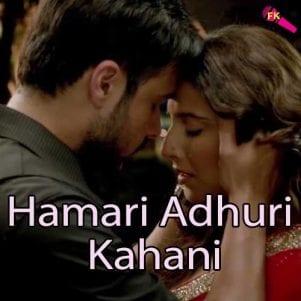 Hamari Adhuri Kahani (Unpluged) Free Karaoke