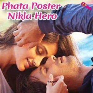 Phata-Poster-Nikla-Hero-Mere-Bina-Tu