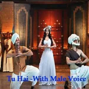 Tu Hai - With Male Voice Free Karaoke