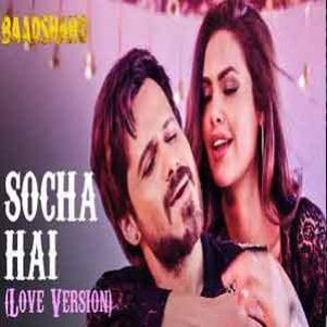Socha Hai (Love Version) Free Karaoke
