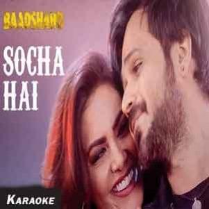 Socha Hai-Version 1 Free Karaoke