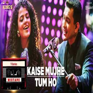 Kaise Mujhe-Tum Ho Song T - Series Mixtape Free Karaoke